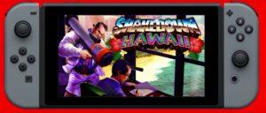 Shakedown Hawaii Nintendo Switch