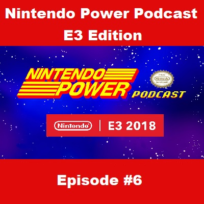 Nintendo Power Podcast Episode 6