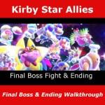 Kirby Star Allies, Final Boss Fight & Ending Walkthrough