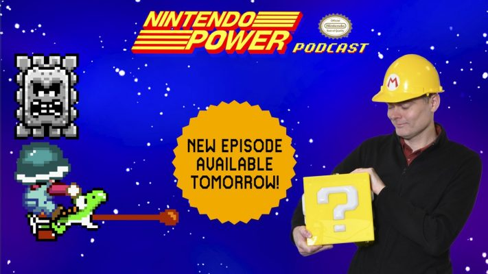 Nintendo Power Podcast June 2019 Mario Maker 2