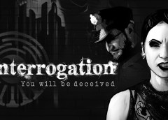 Interrogation You Will Be Deceived Launch Article