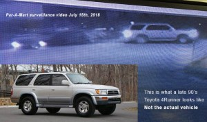 Par-A-Mart surveillance video showing SUV towing what appears to be Gliatis's stolen boat. Second image is an example of a 97 Toyota 4Runner for comparison