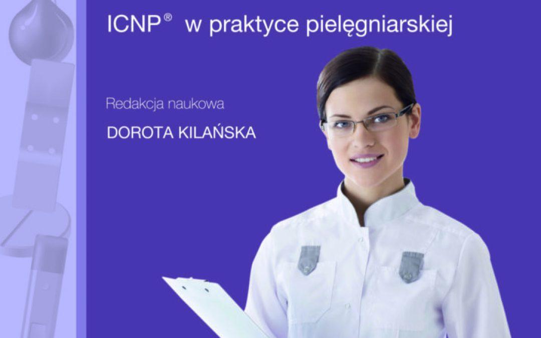 Międzynarodowa Klasyfikacja Praktyki Pielęgniarskiej – ICNP® w praktyce pielęgniarskiej