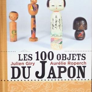 Les 100 objets du Japon livre