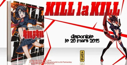Kill La Kill, Actu Manga, Manga, Studio Trigger, Ryou Akizuki, Kana,