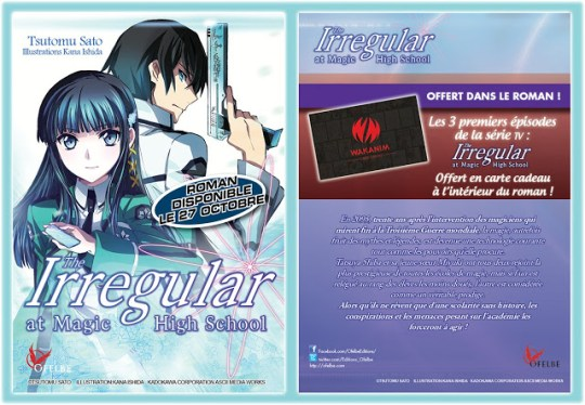The Irregular at Magic High School, Wakanim, Ofelbe, Actu Japanime, Japanime, Actu Light Novel, Light Novel,