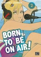 Born to be on air, Critique Manga, Hiroaki Samura, Manga, Pika Edition,
