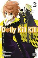 Critique Manga, Dolly Kill Kill, Manga, Pika Edition, Yukiaki Kurando, Yusuke Nomura,