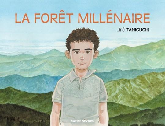 La Forêt Millénaire, Choses à Tenter, Jirô Taniguchi, Manga, Actu Manga,