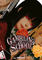 Gambling School, Manga, Actu Manga, Soleil Manga, Toru Naomura, Homura Kawamoto,