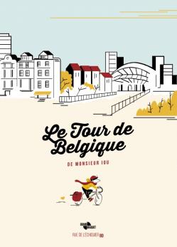 À paraître le 22 mars 2018 : Le Tour de Belgique de Monsieur Iou
