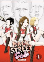 Suivez toute l'actu de Back Street Girls sur Nipponzilla, le meilleur site d'actualité manga, anime, jeux vidéo et cinéma