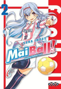 Suivez toute l'actu de Mai Ball ! Feminine Football Team sur Nipponzilla, le meilleur site d'actualité manga, anime, jeux vidéo et cinéma