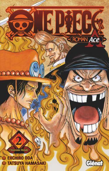 Suivez toute l'actu de One Piece - Roman Ace sur Nipponzilla, le meilleur site d'actualité manga, anime, jeux vidéo et cinéma