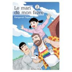 BD manga - le mari de mon frère tome 2 - Gengoroh Tagame