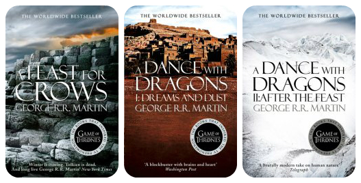 A Feast for Crows and A Dance with Dragons