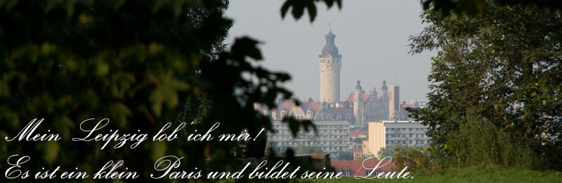 Mein Leipzig lob' ich mir!