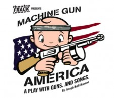 Machine Gun America a musical