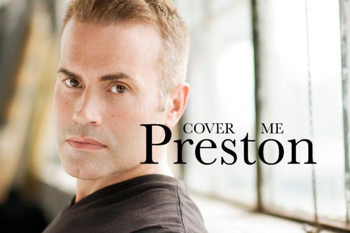 """Preston Hammond's New Album, """"Cover Me PRESTON"""" Features Covers"""