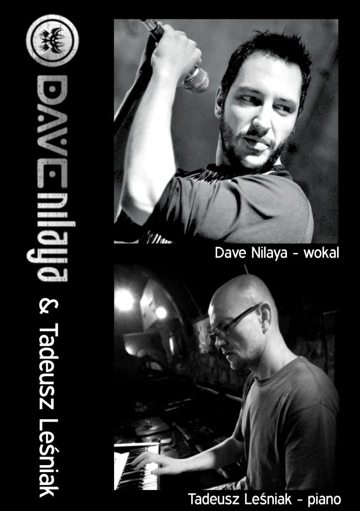 Dave Nilaya & Tadeusz Leśniak