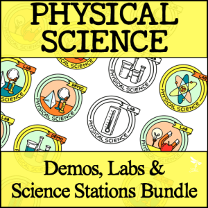 Sci Station Bundle 3 - PHYSICAL SCIENCE Demos, Labs & Science Stations BUNDLE