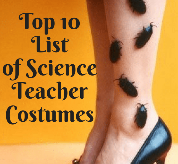 Top 10 Costumes for Science Teachers