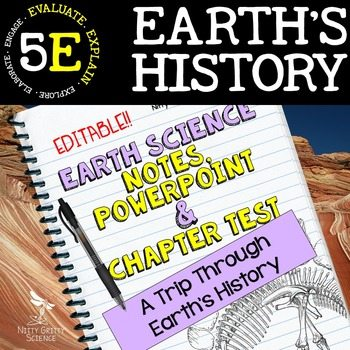 original 2209256 1 - Earth's History: Earth Science PowerPoint, Notes & Test ~ EDITABLE!