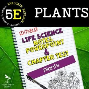 original 2383425 1 - Plants: Life Science Notes, PowerPoint & Test ~ EDITABLE