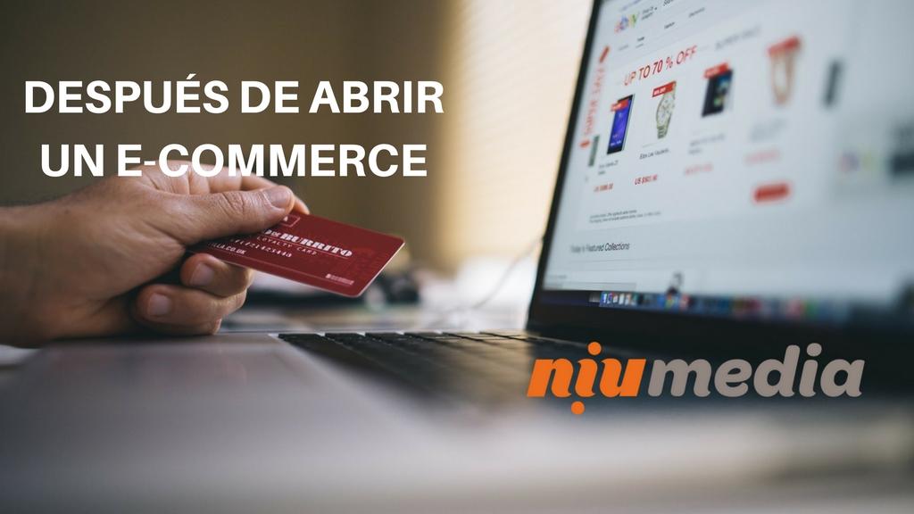 Qué Hacer Después de Abrir un E-Commerce