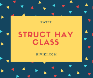 class hay struct trong swift
