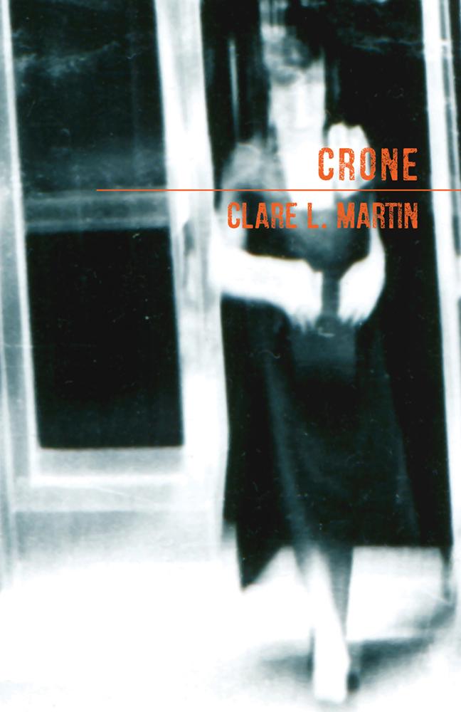 CRONE · CLARE L. MARTIN