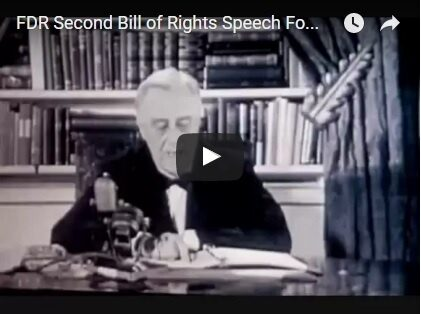 FDR's Economic Bill of Rights (1944)