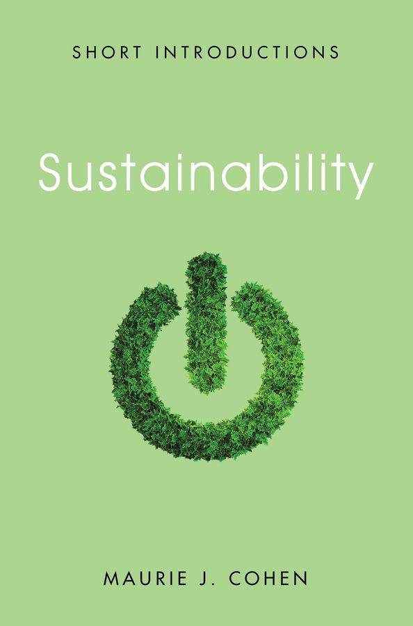 """Professor Maurie Cohen Publishes New Book: """"Sustainability"""""""