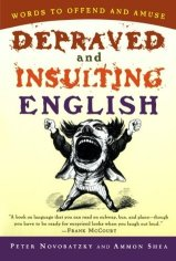 Depraved and nsulting English