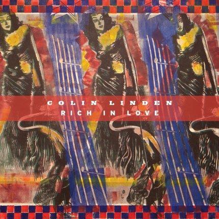 Rich in Love - Colin Linden