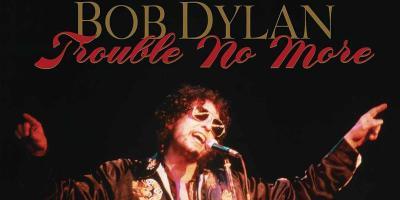 Bob Dylan Trouble No More Bootleg No. 13