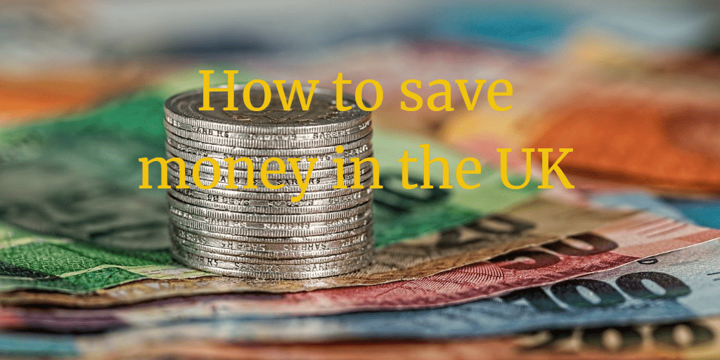 How to save money in the UK – Practical ways to save money