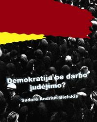 demokratija_be_darbo_judejimo_medium