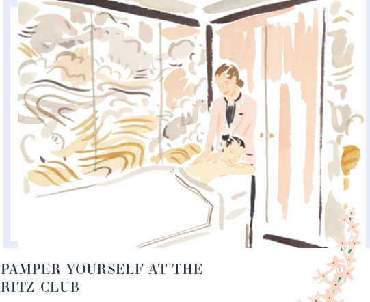 PAMPER YOURSELF AT THE RITZ CLUB