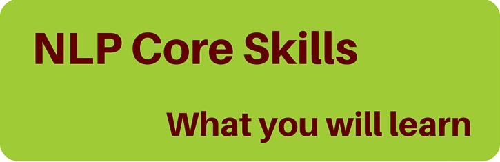 what you learn on NLP Core Skills