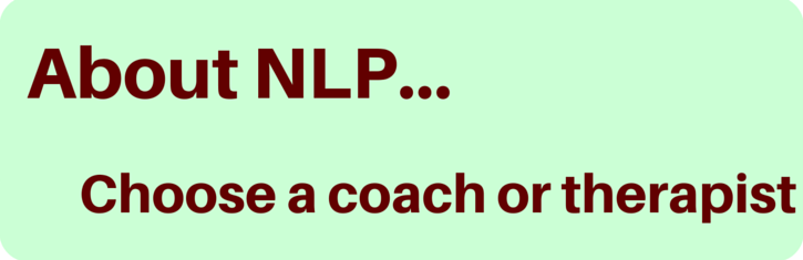 Find an NLP coach or therapist