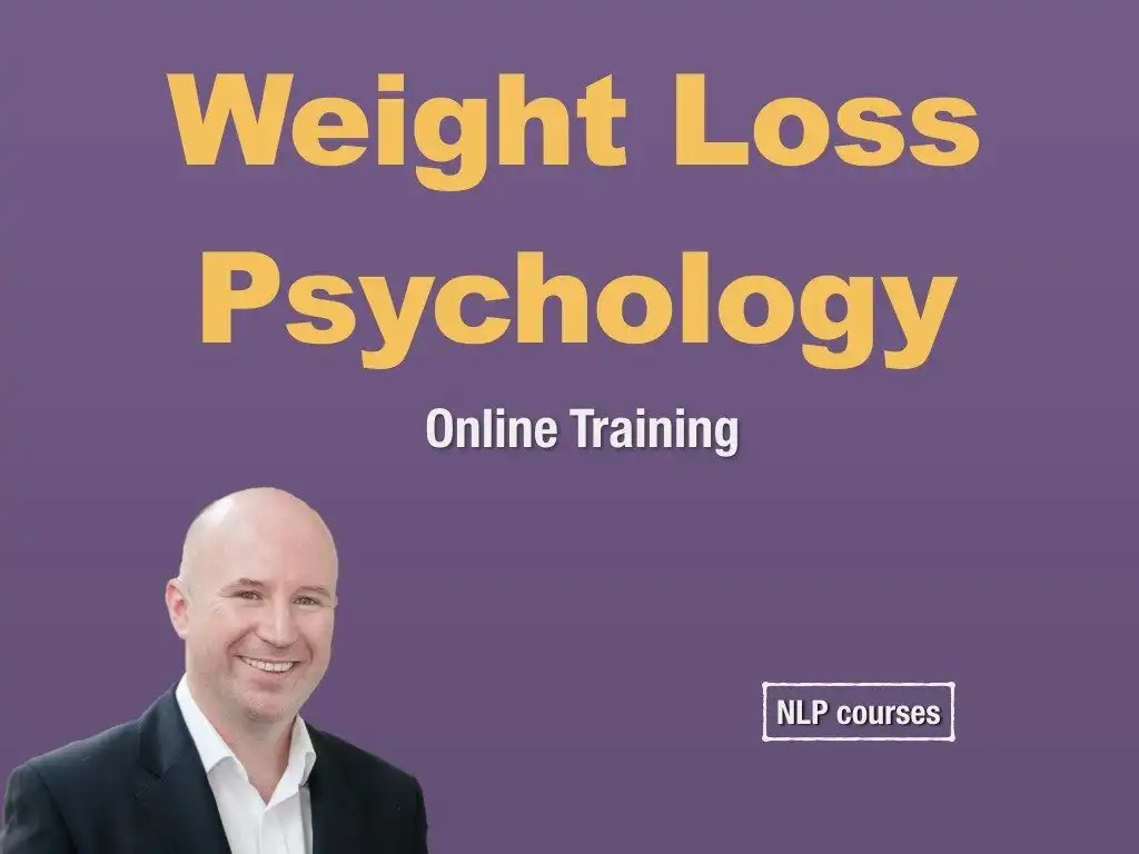 Psychology of Weight Loss - NLP Courses - Home of NLP Training