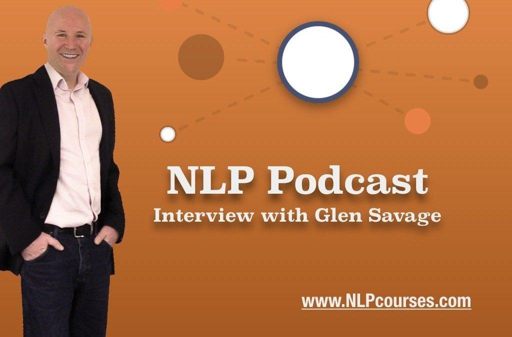 NLP Podcast – Interview with Glen Savage