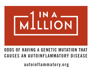 Autoinflammatory Disease - One in a million
