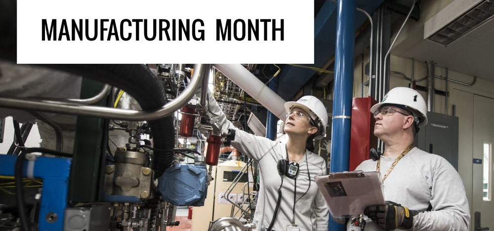 October is Manufacturing Month
