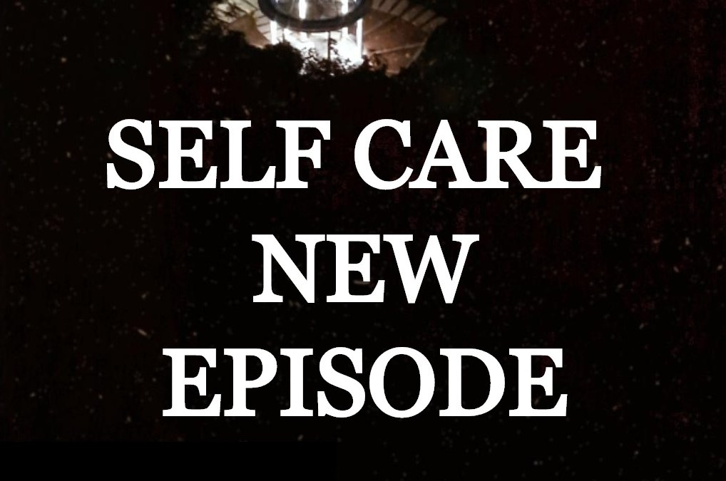 Self-Care | Heal Podcast