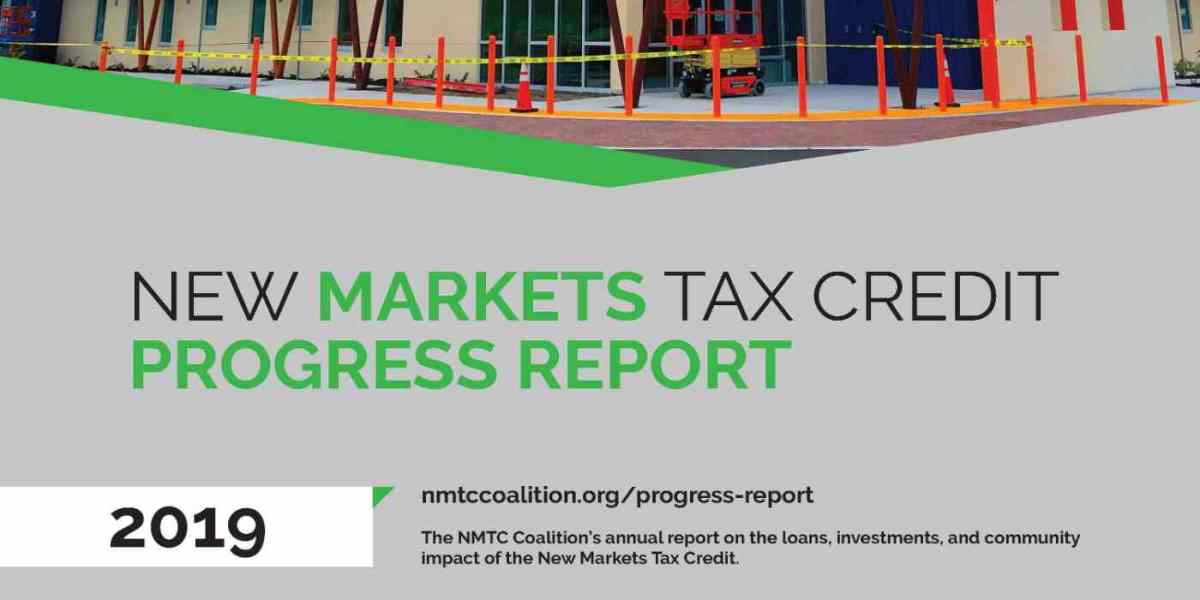 NMTC Coalition Releases 2019 NMTC Progress Report