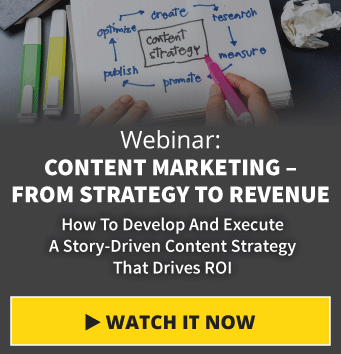 Webinar: Content Marketing - From Strategy To Revenue: How To Develop A Story-Driven Content Strategy That Drives ROI
