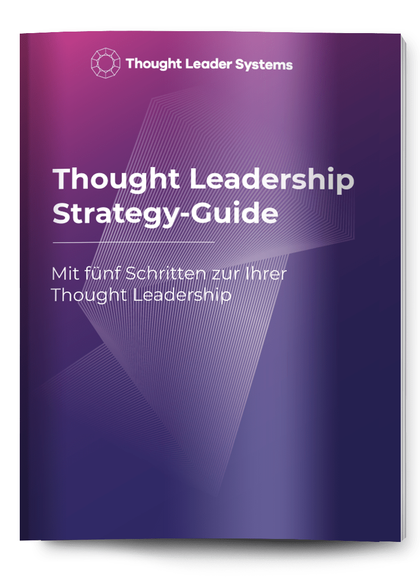 was ist thought leadership Thought Leadership Strategy Guide