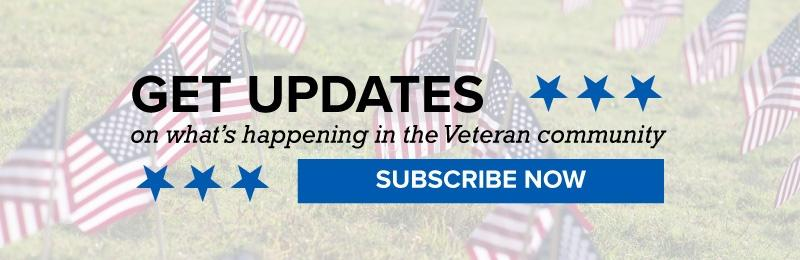 Get Updates on what's happening in the Veteran Community
